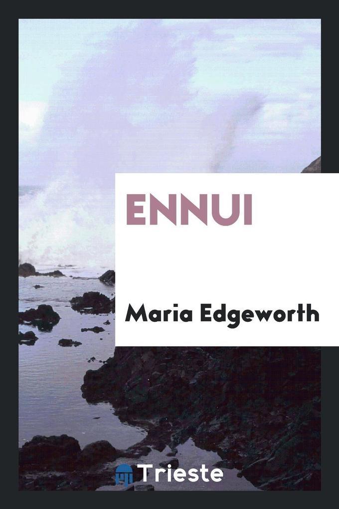 Ennui als Taschenbuch von Maria Edgeworth