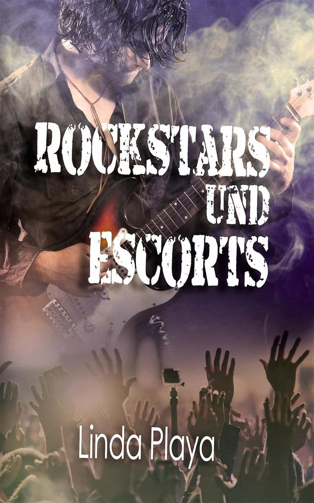 Rockstars und Escorts als eBook Download von Li...