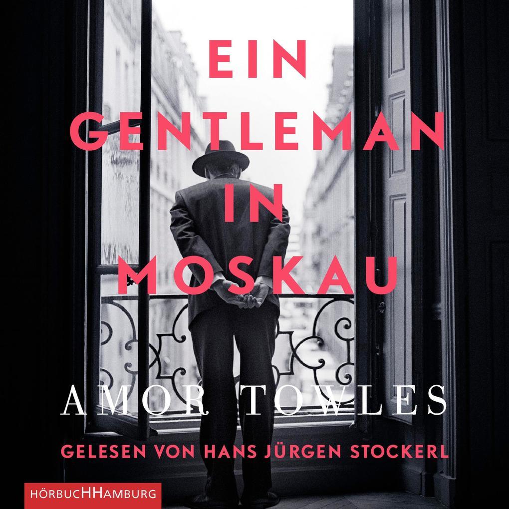 Ein Gentleman in Moskau als Hörbuch Download