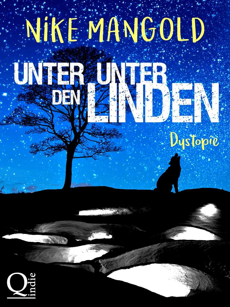 Unter Unter den Linden: Dystopie als eBook