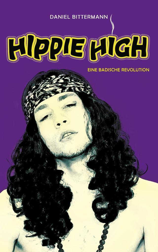 Hippie High als Buch von Daniel Bittermann
