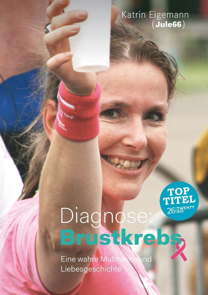Diagnose: Brustkrebs als Buch