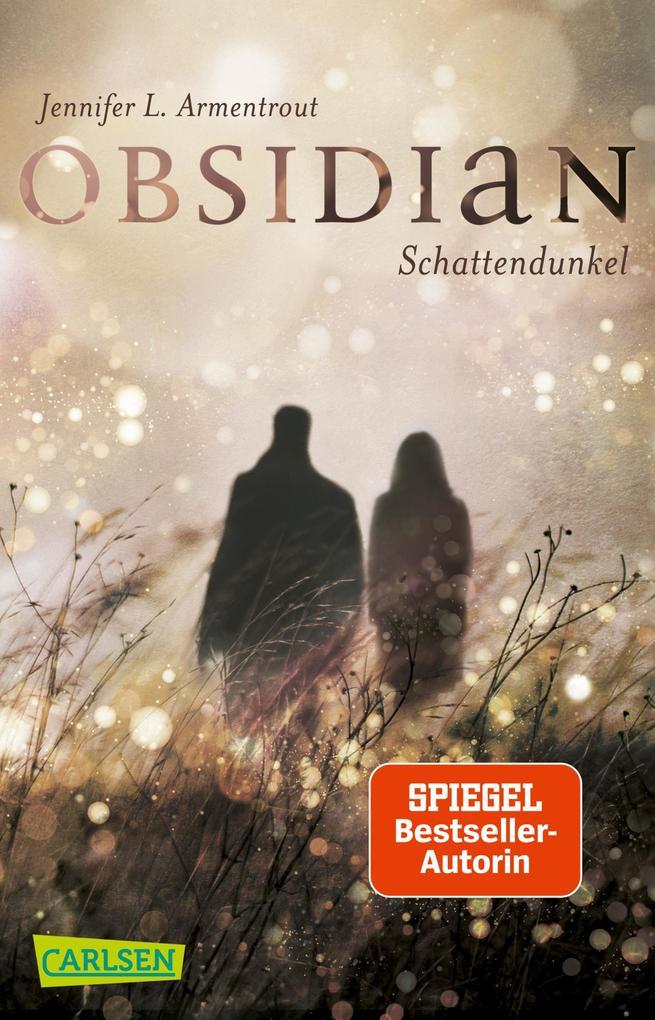 Obsidian 1: Obsidian. Schattendunkel als Taschenbuch