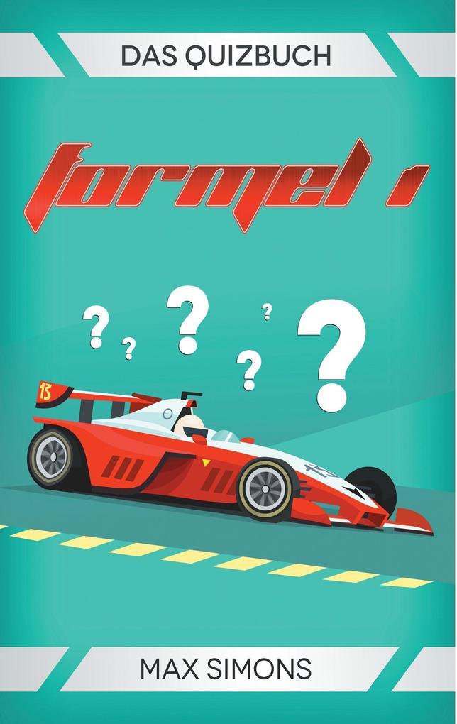 Formel 1 als Buch von Max Simons