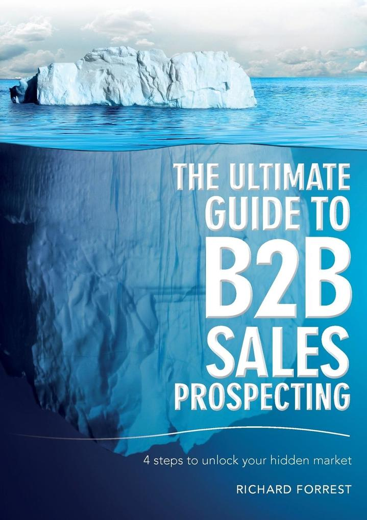 The Ultimate Guide to B2B Sales Prospecting als...