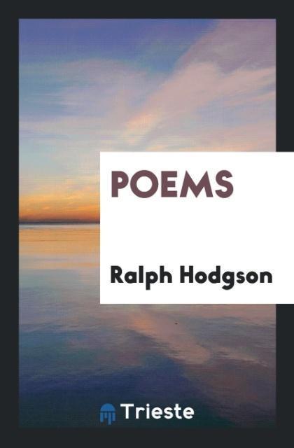 Poems als Taschenbuch von Ralph Hodgson