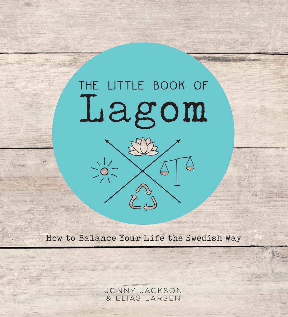 The Little Book of Lagom als eBook Download von...