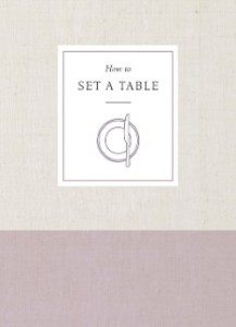 How to Set a Table als eBook Download von Potte...