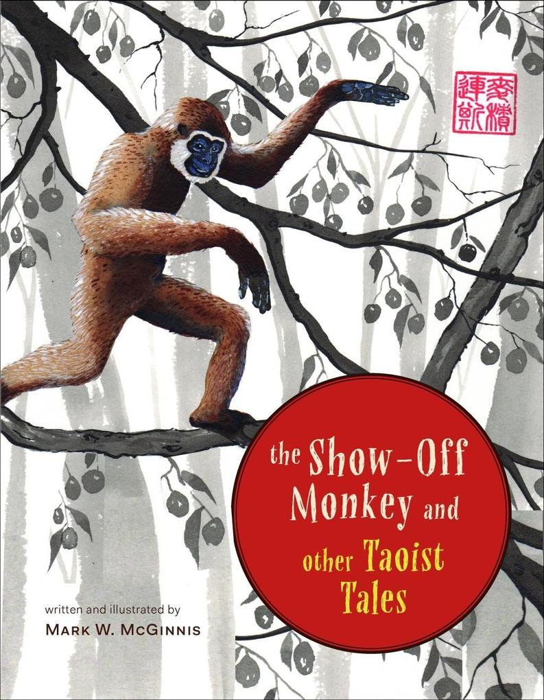 The Show-Off Monkey and Other Taoist Tales als ...