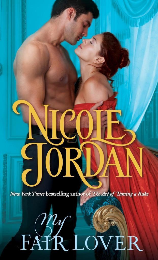 My Fair Lover als eBook Download von Nicole Jordan