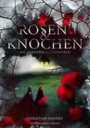 Rosen & Knochen