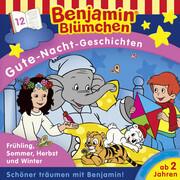 Benjamin Blümchen - Gute-Nacht-Geschichten - Frühling, Sommer, Herbst ...