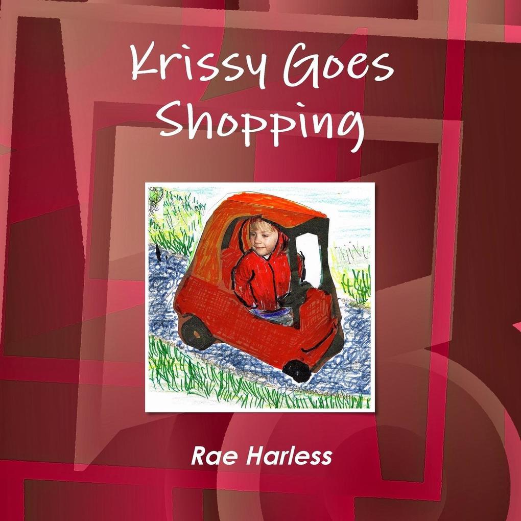 Krissy Goes Shopping als Taschenbuch von Rae Ha...