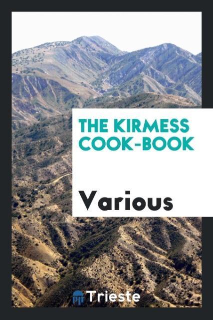 The Kirmess Cook-book als Taschenbuch von Various