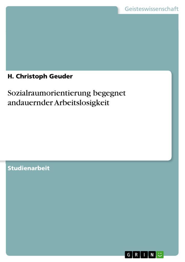 Sozialraumorientierung begegnet andauernder Arb...