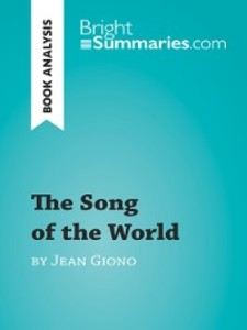 The Song of the World by Jean Giono (Book Analy...