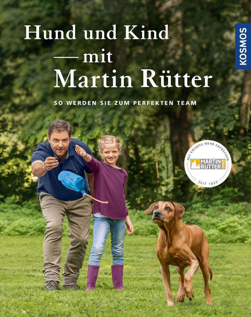 Hund und Kind - mit Martin Rütter als eBook Dow...