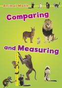 Animal Math: Comparing and Measuring