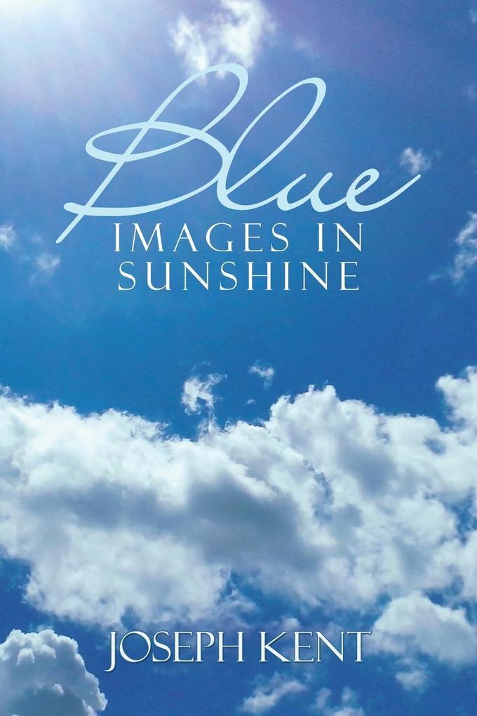 Blue Images in Sunshine als Taschenbuch von Jos...