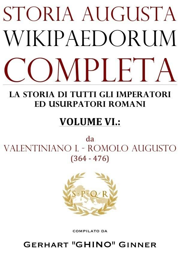 storia augusta wikipaedorum completa - VI. als Buch (kartoniert)
