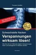 Schwachstelle Nacken- Verspannungen wirksam lösen