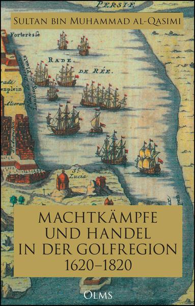 Machtkämpfe und Handel in der Golfregion 1620-1...
