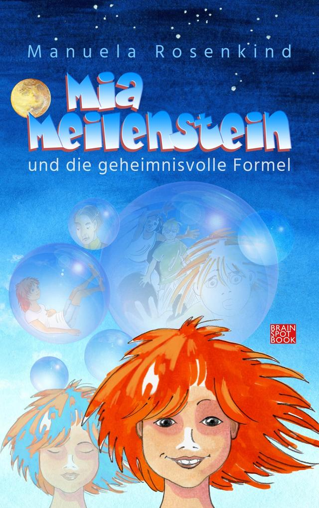 MIA MEILENSTEIN als Buch von Manuela Rosenkind