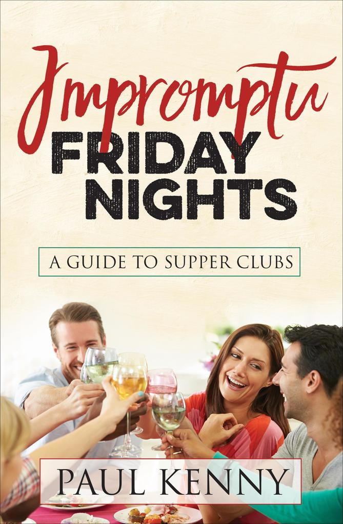 Impromptu Friday Nights als eBook Download von ...