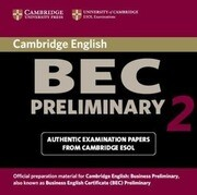 Cambridge Bec Preliminary 2: Examination Papers from University of Cambridge ESOL Examinations