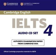 Cambridge Ielts 4 Audio CD Set (2 CDs): Examination Papers from University of Cambridge ESOL Examinations