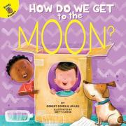 How Do We Get to the Moon?