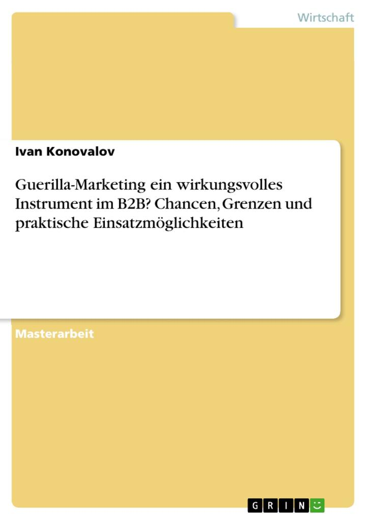 Guerilla-Marketing ein wirkungsvolles Instrumen...