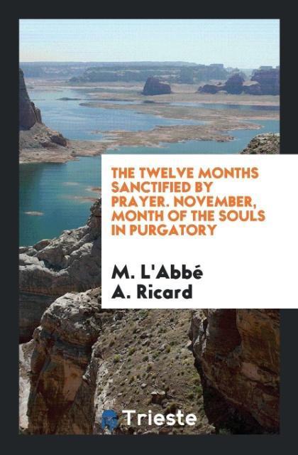 The Twelve Months Sanctified by Prayer. Novembe...