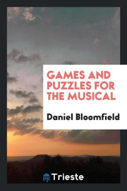 Games and Puzzles for the Musical als Taschenbu...