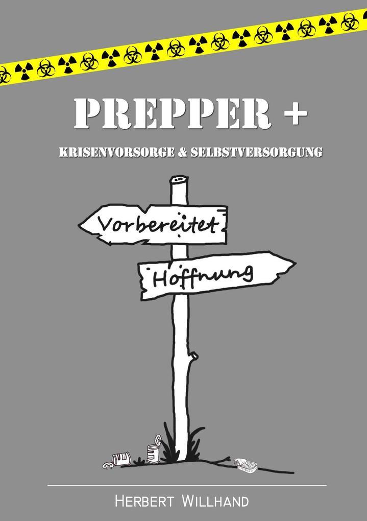 Prepper + als Buch von Herbert Willhand