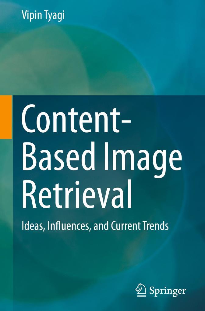 Content Based Image Retrieval als Buch von Vipi...