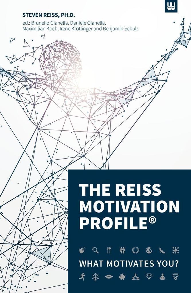 The Reiss Motivation Profile® als Buch von Reiss