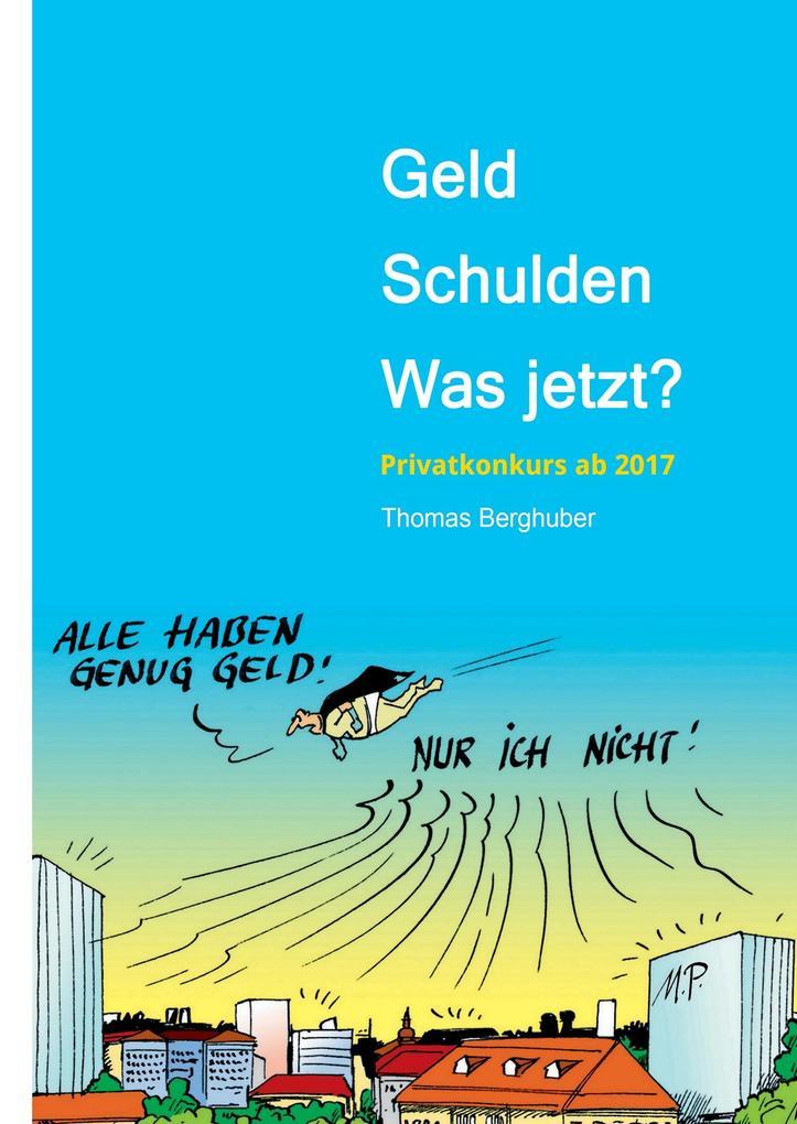 Geld - Schulden - was jetzt? als Buch von Thoma...
