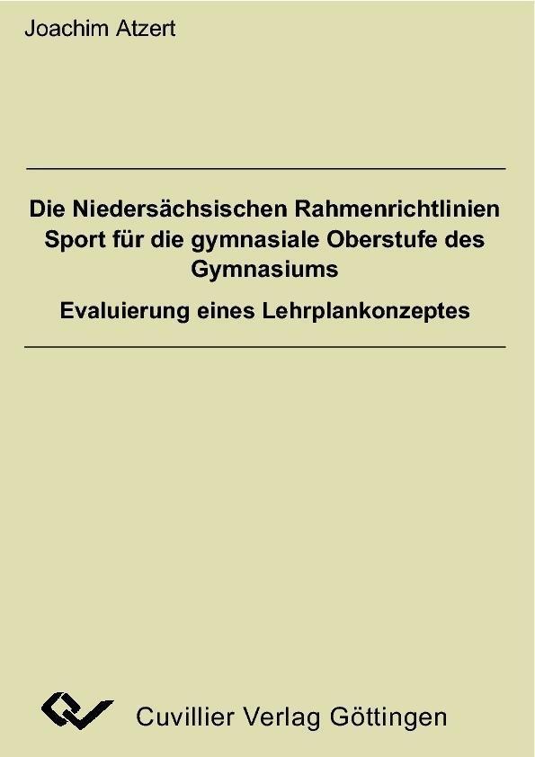 Die Niedersächsischen Rahmenrichtlinien Sport f...