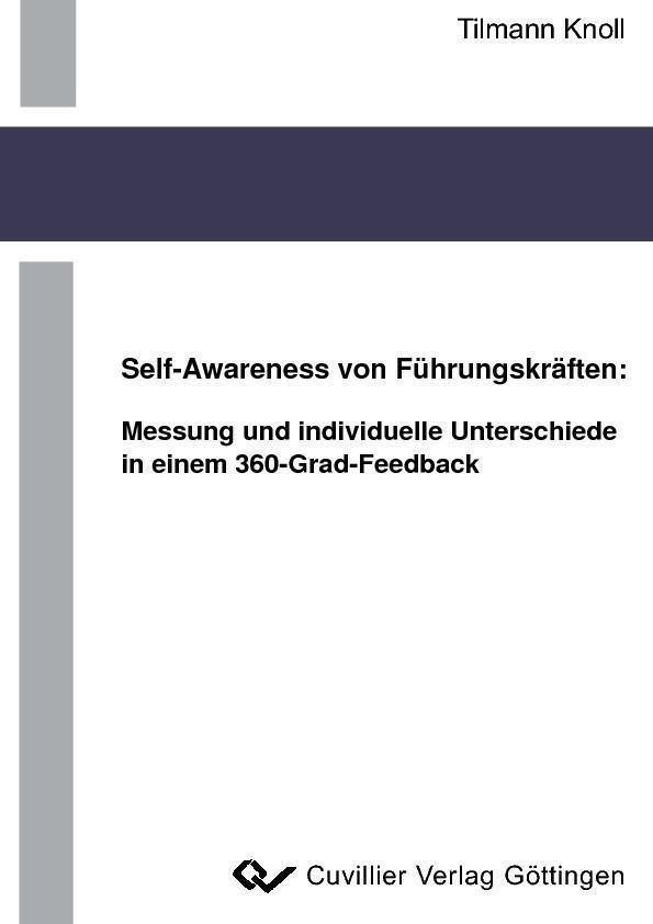 Self-Awareness von Führungskräften: Messung und...