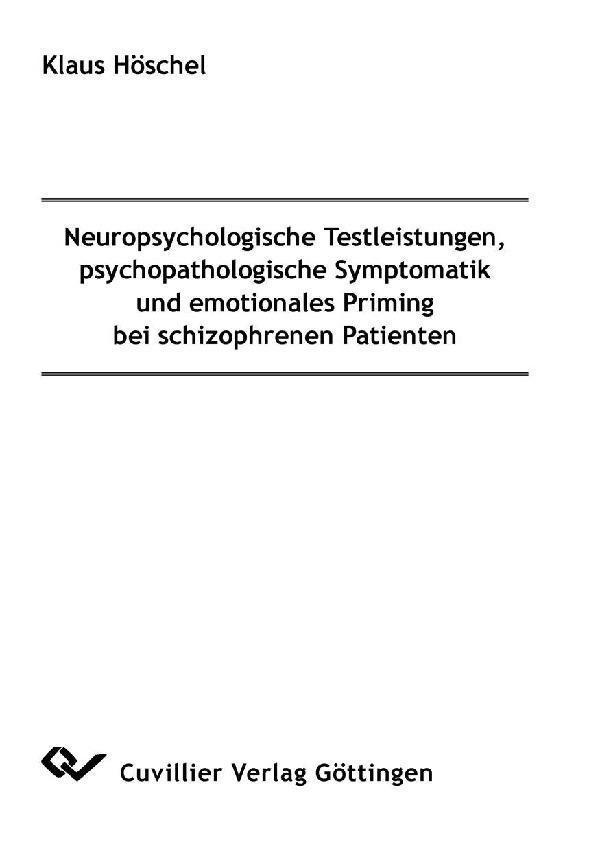 Neuropsychologische Testleistungen, psychopatho...