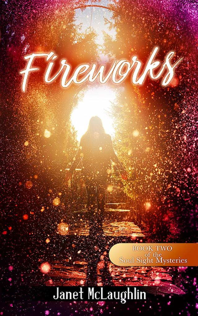 Fireworks (The Soul Sight Mysteries) als eBook ...
