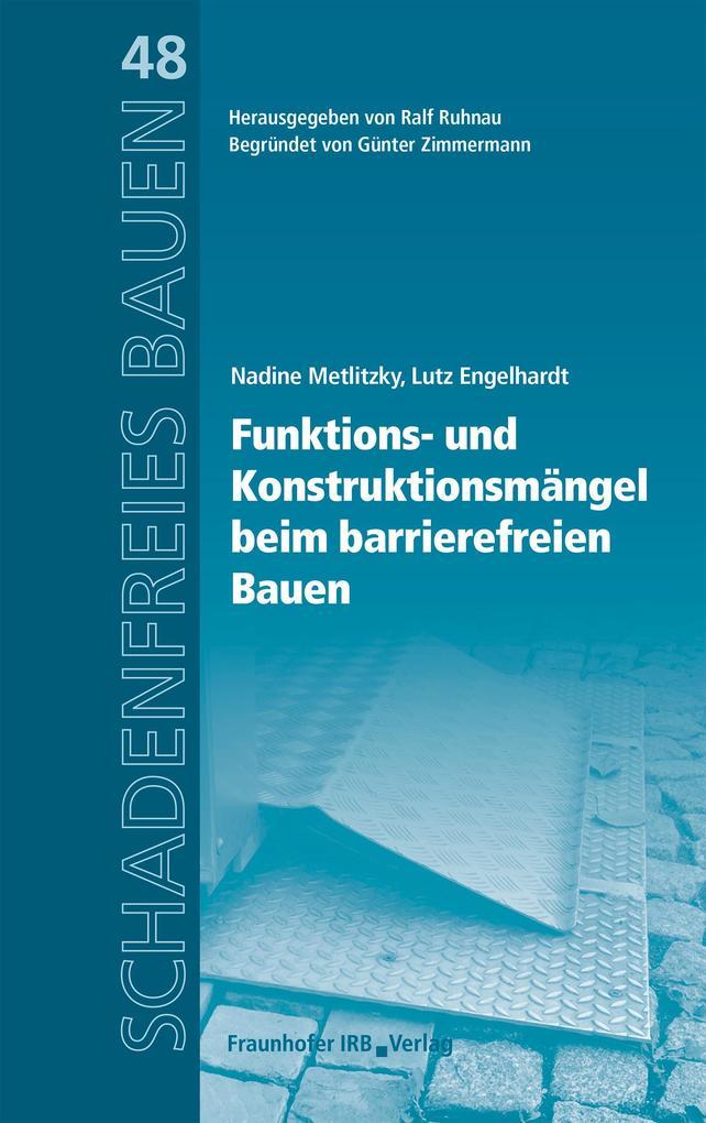 Barrierefreies Bauen - Funktions- und Konstruktionsmängel. als eBook
