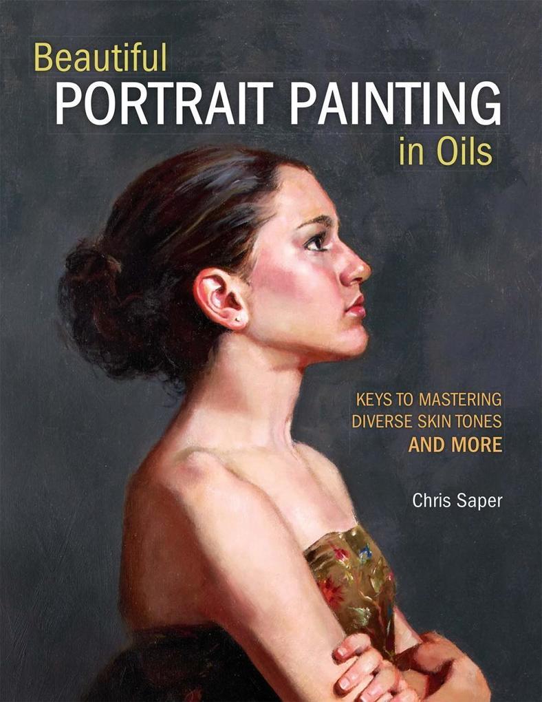 Beautiful Portrait Painting in Oils als eBook D...