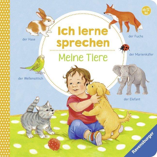 Ich lerne sprechen: Meine Tiere als Buch (kartoniert)