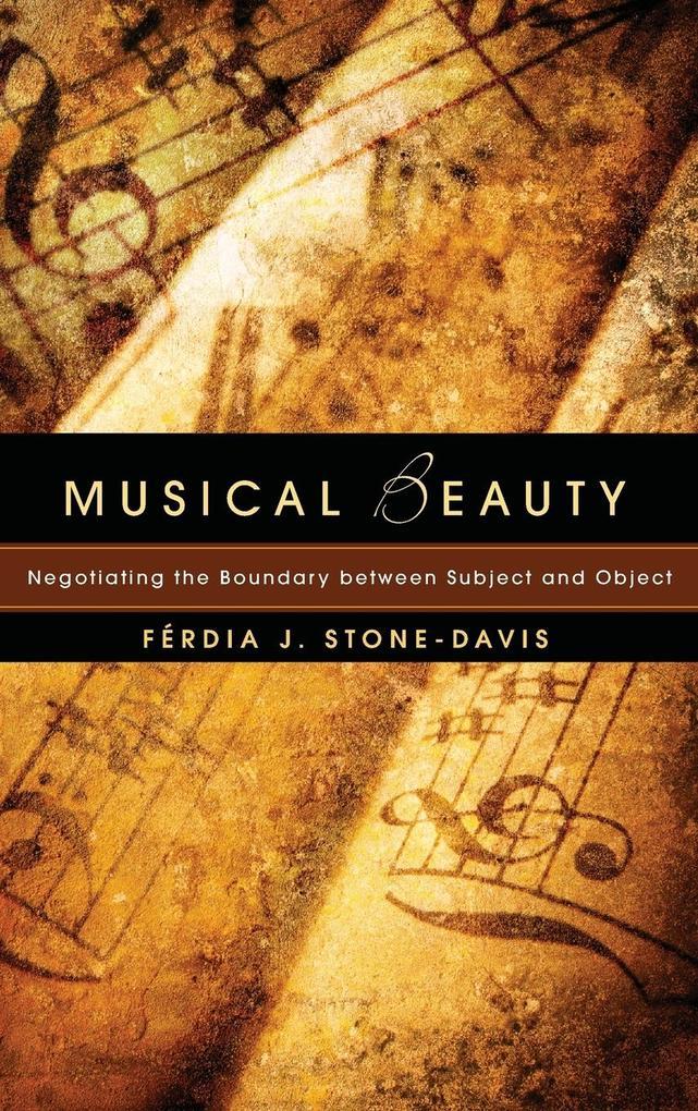Musical Beauty als Buch von Ferdia J. Stone-Davis