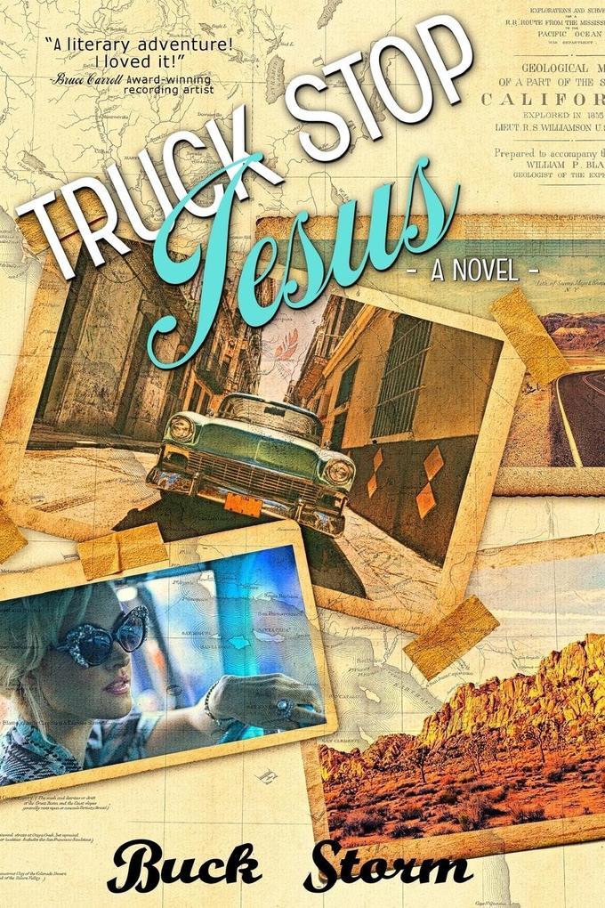 Truck Stop Jesus als Taschenbuch von Buck Storm