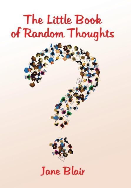 The Little Book of Random Thoughts als Buch von...