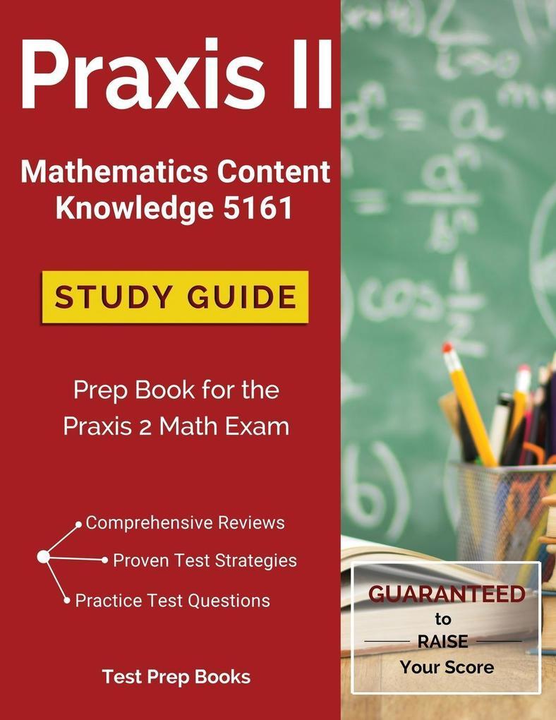 Praxis II Mathematics Content Knowledge 5161 St...