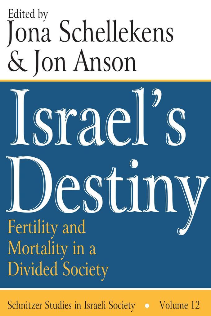 Israel´s Destiny als eBook Download von